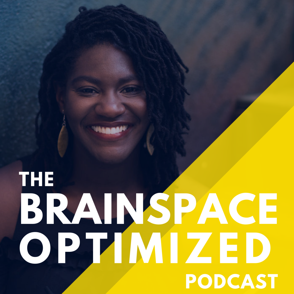 The BrainSpace Optimized Podcast